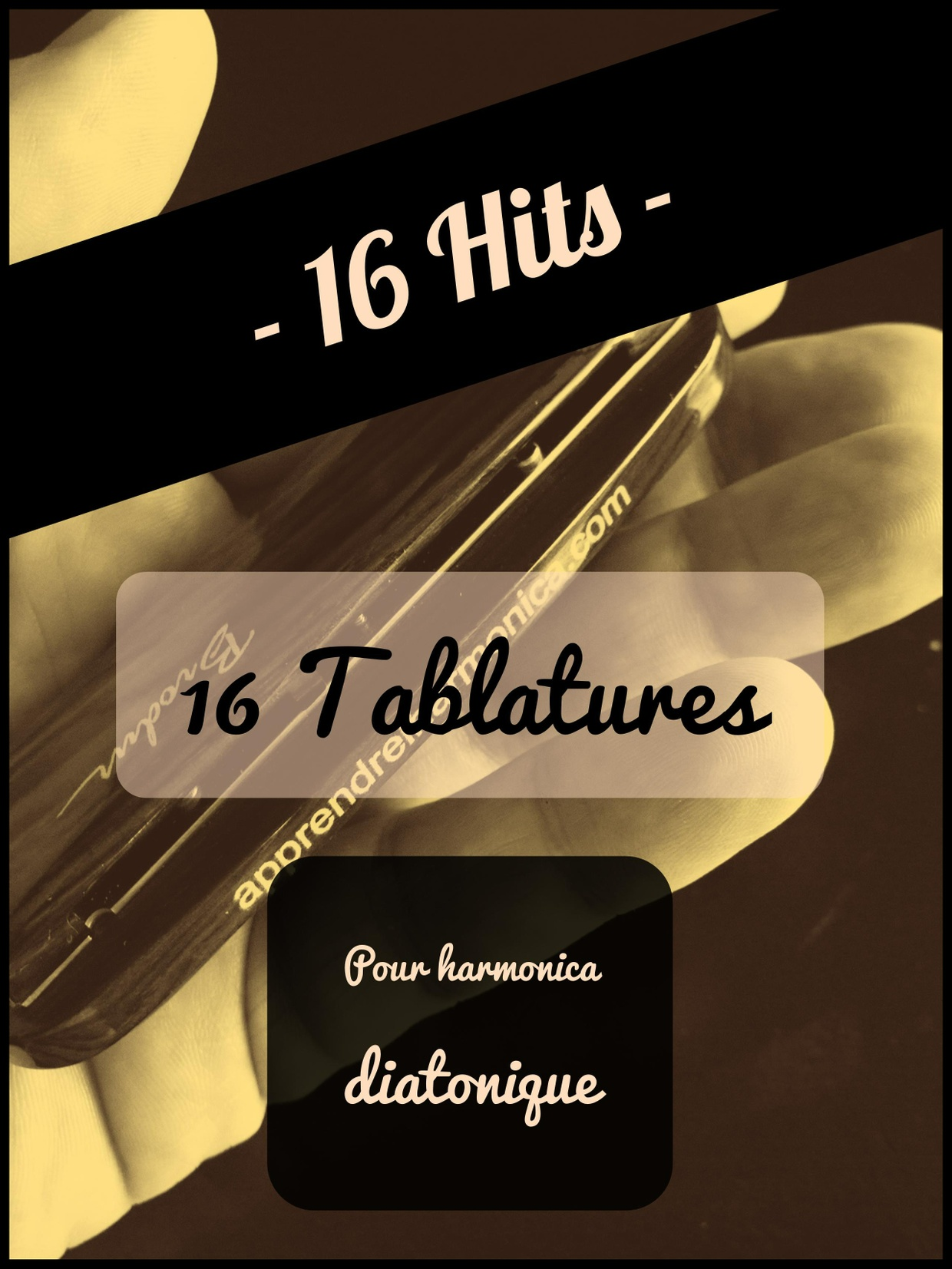Recueil de 16 tablatures - 16 Hits - Harmonica diatonique