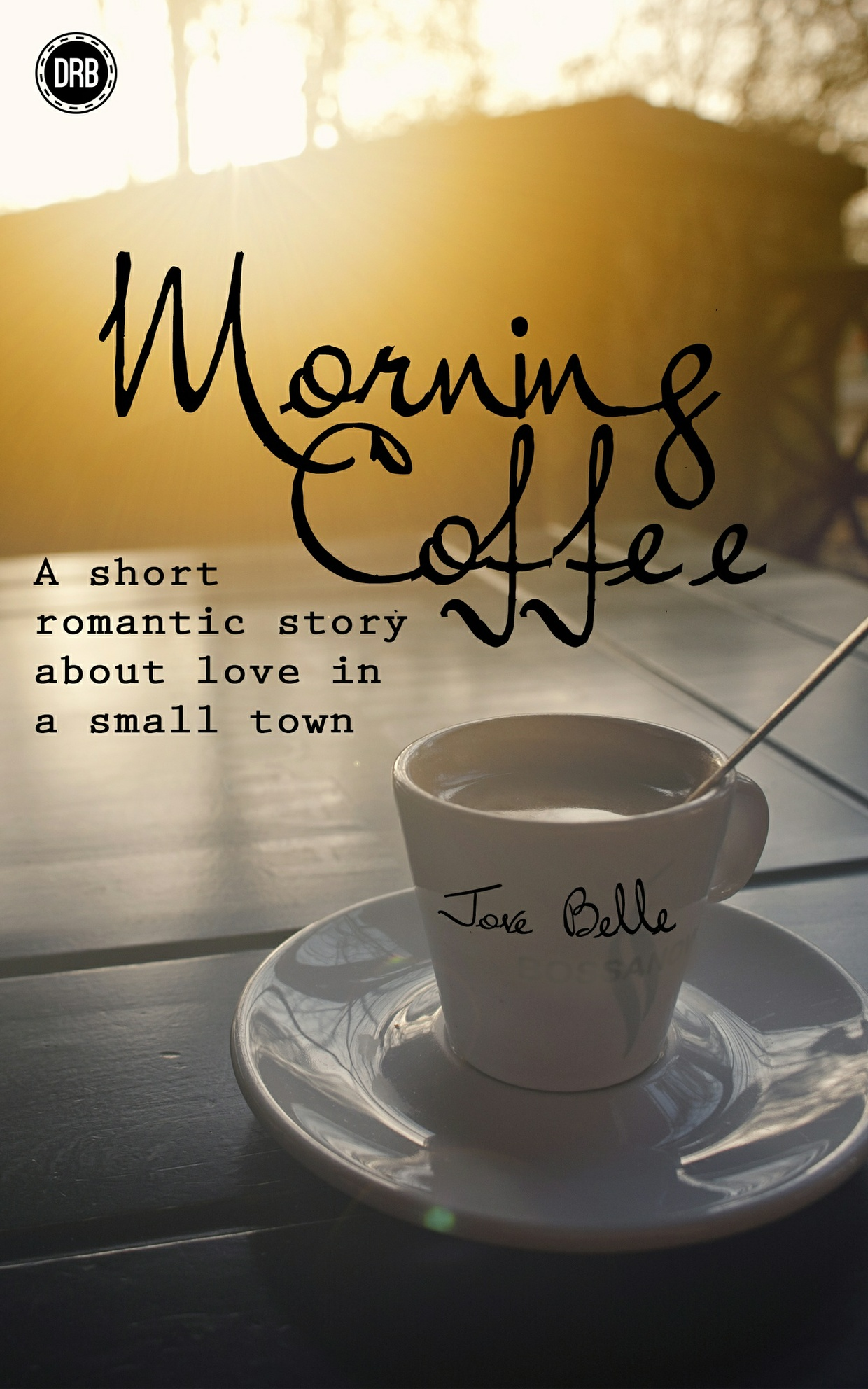Morning Coffee by Jove Belle -- mobi