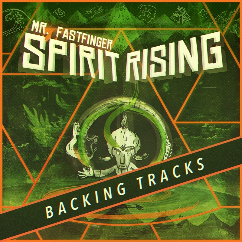 Mr. Fastfinger: Spirit Rising backing tracks album