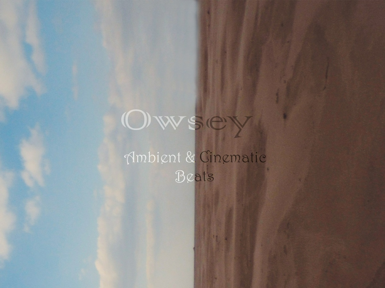 Owsey - Ambient & Cinematic Beats - Sample Pack