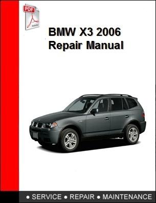 BMW X3 2006 Repair Manual