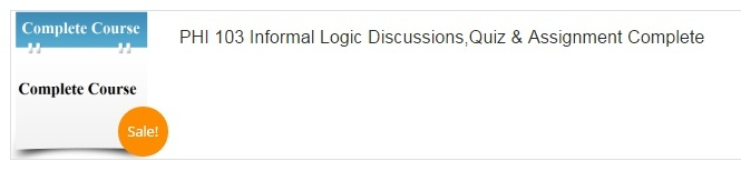 Tag: PHI 103 Entire Course (Informal Logic)