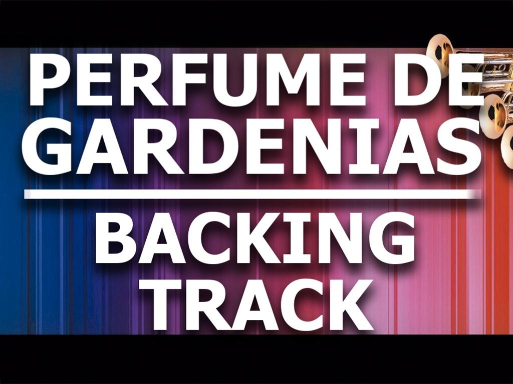 Perfume de Gardenias - Backing Track