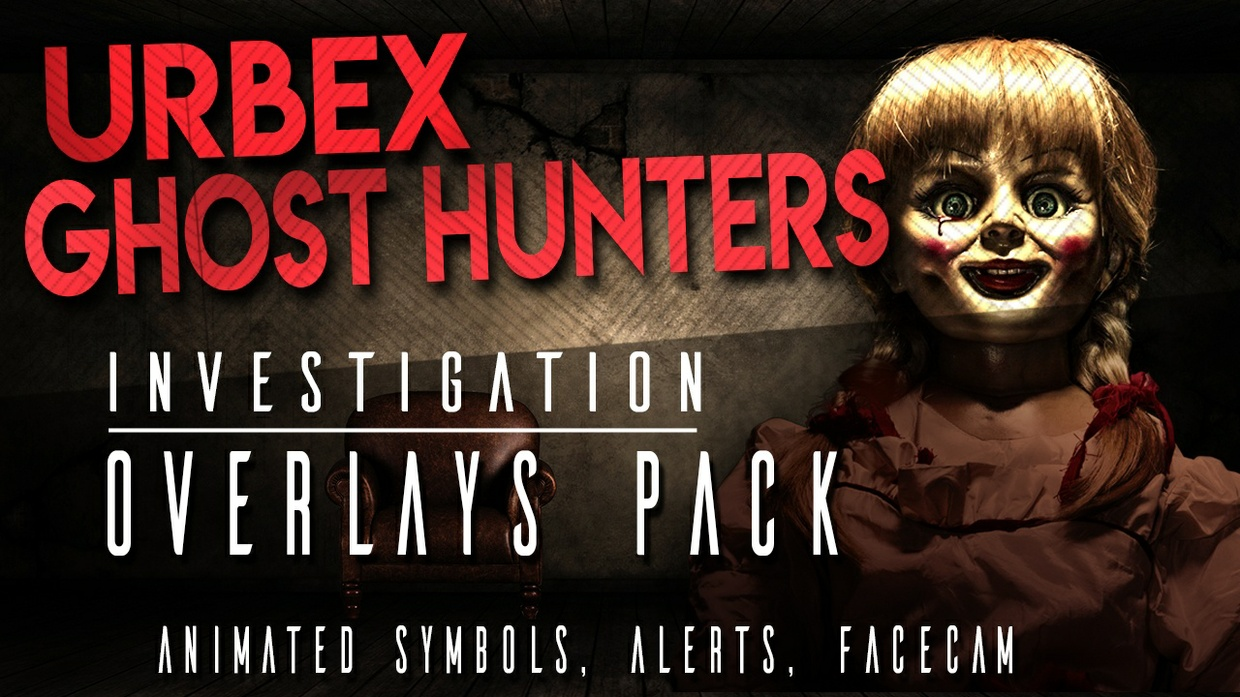 Urbex / Ghost Hunters - Investigation Overlays Pack