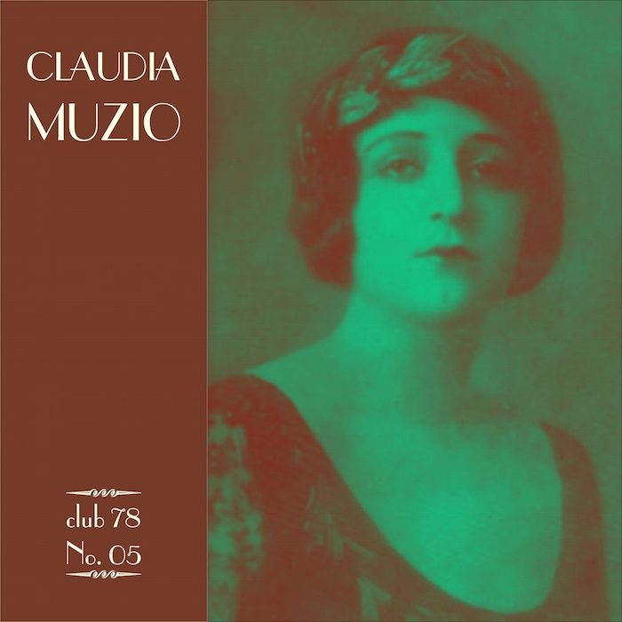 Claudia Muzio * club 78 No. 05