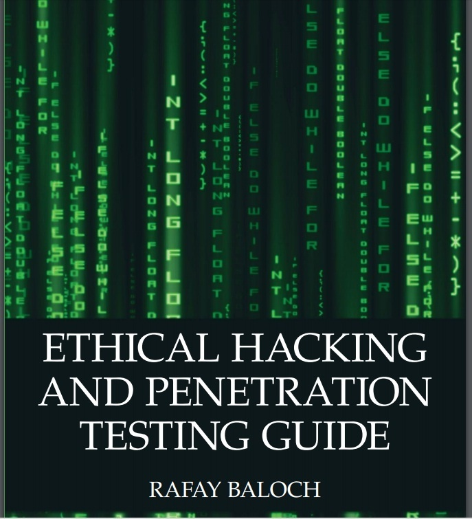 Ethical Hacking and Penetration Testing Guide - Baloch, Rafay