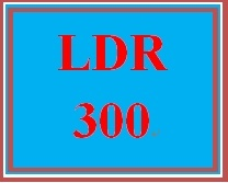 LDR 300 Week 1 Instructor Policies Review and Confirmation