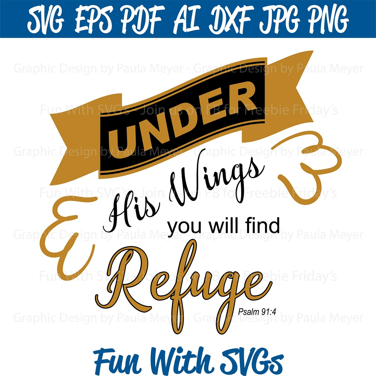 Under His Wings 2 - SVG Cut File, High Resolution Printable Graphics and Editable Vector Art