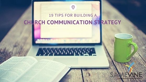 19 tips for building a church communication strategy