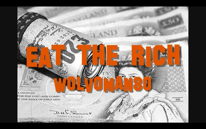 Eat the Rich - Full album - WOLVOMAN80