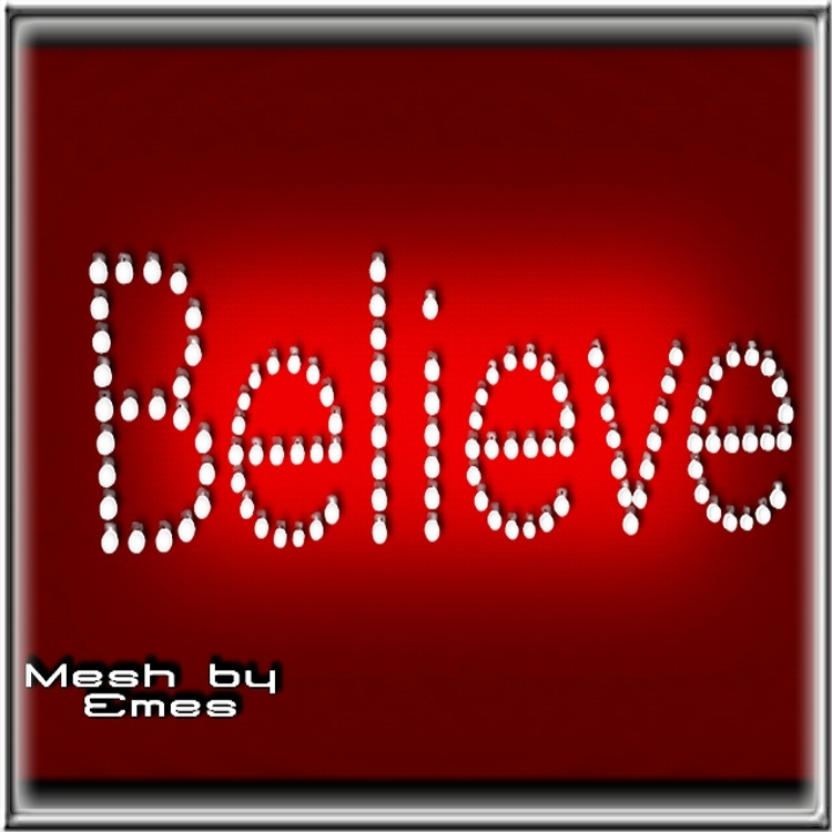 Mesh-Believe Wall Sign