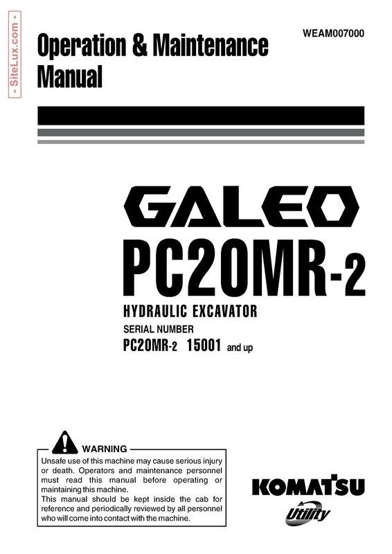 Komatsu PC20MR-2 Galeo Hydraulic Excavator (15001 and up) OM Manual - WEAM007000