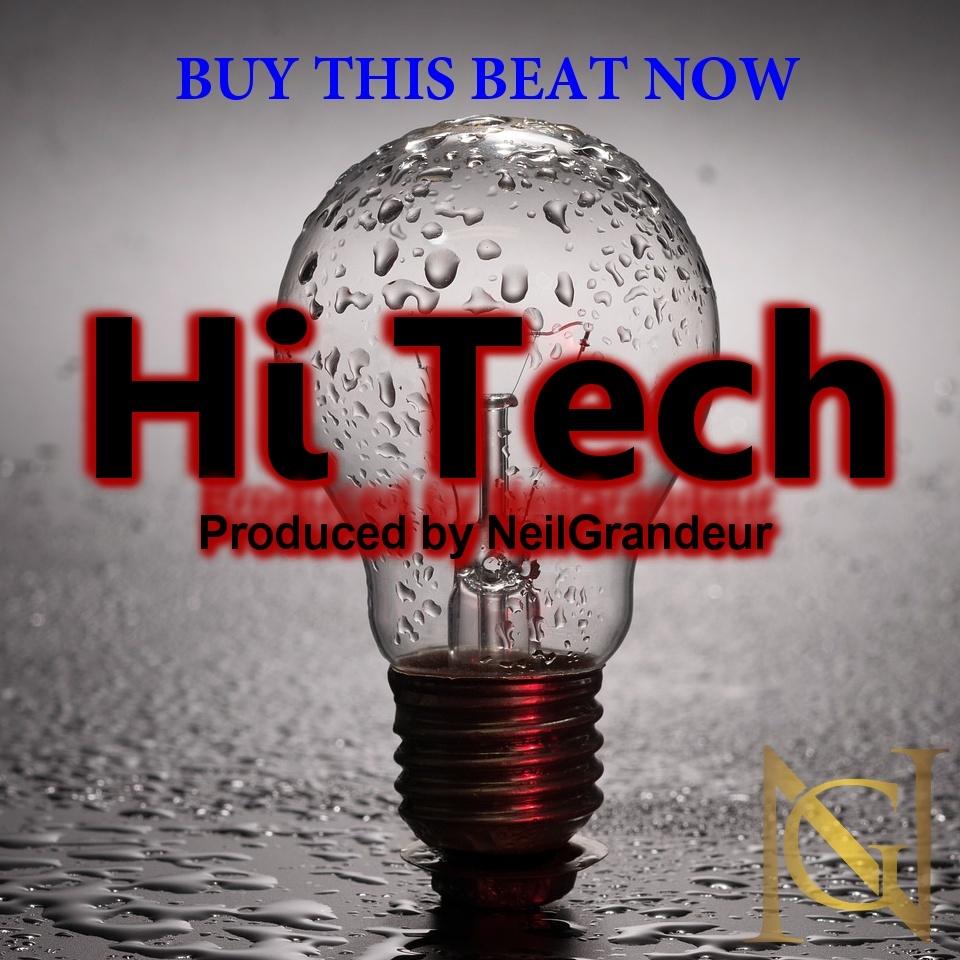 Hi Tech [Produced by NeilGrandeur] - Mp3 Standard Lease