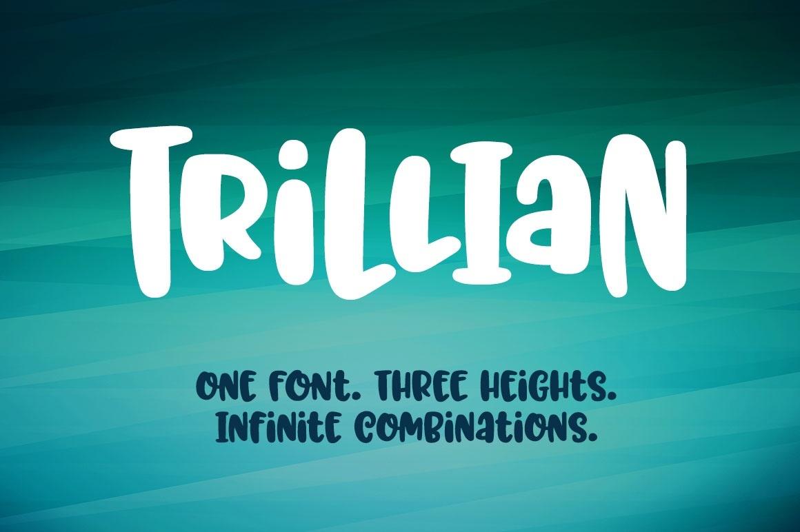 Trillian: one fun font, three heights!