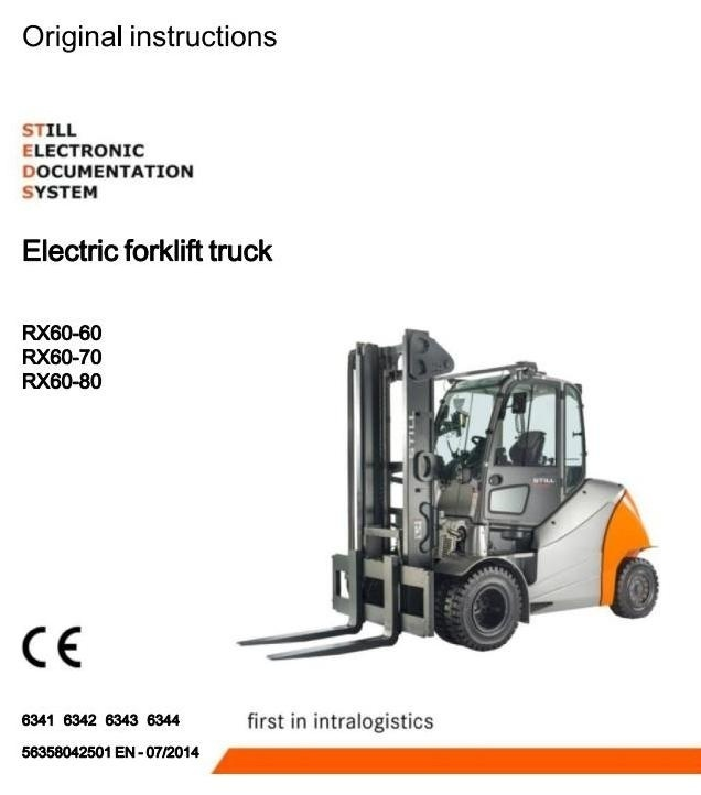 Still Electric Forklift Truck RX60-60, RX60-70, RX60-80: 6341,6342,6343,6344 Operating Instructions