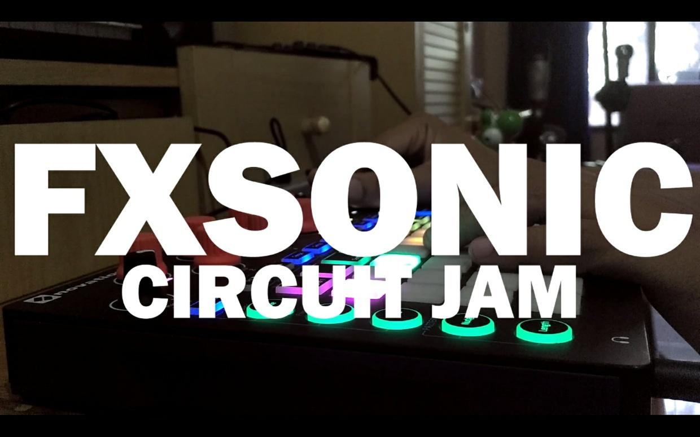 FXSONIC CIRCUITJAM 06072017 - Session & Samples File