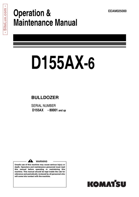Komatsu D155AX-6 Bulldozer Operation & Maintenance Manual (80001 and up) - EEAM025000