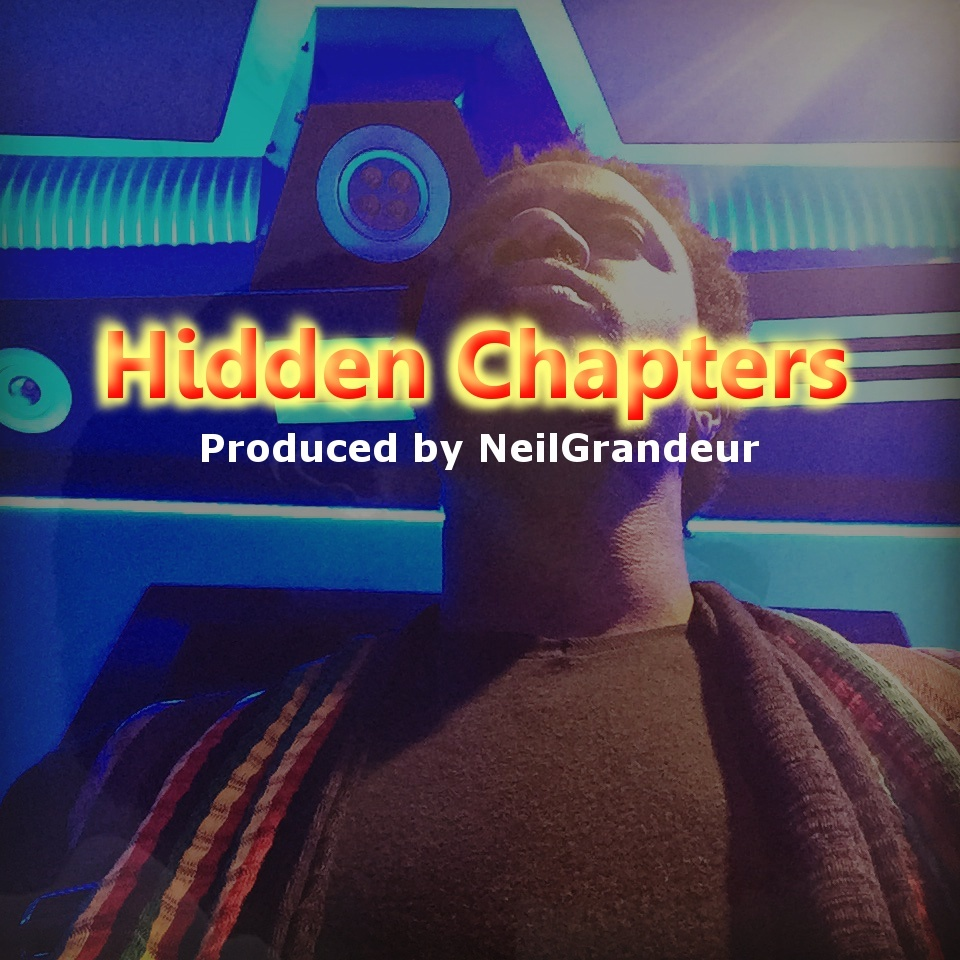 Hidden Chapters [Produced by NeilGrandeur] - Mp3 Standard Lease