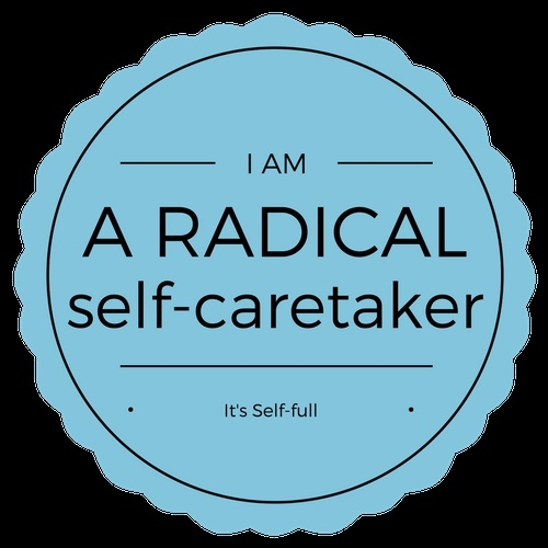 Radical Self-Care: The List