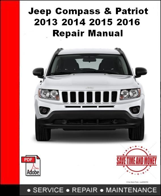 Jeep Compass & Patriot 2013 2014 2015 2016 Repair Manual