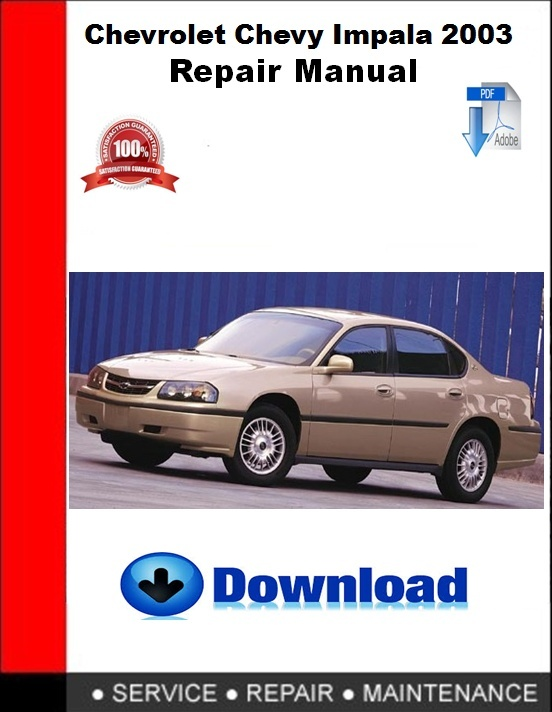 Chevrolet Chevy Impala 2003 Repair Manual