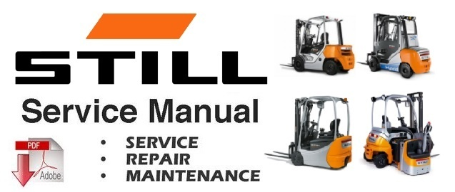 STILL R60-16, R60-18, R60-20 Electric Fork Truck Service Repair Workshop Manual