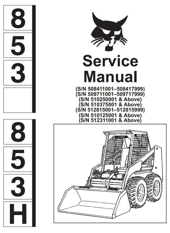 Bobcat Skid Steer Loader Type 853, 853H: Workshop Service Manual