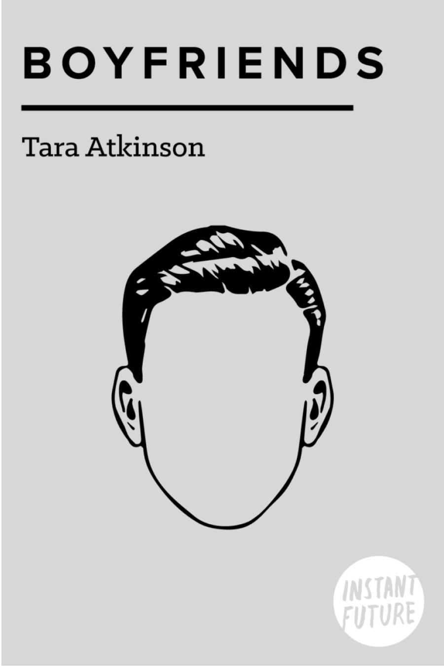 Boyfriends by Tara Atkinson