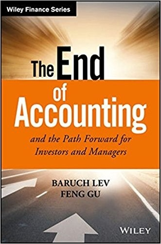 The End of Accounting and the Path Forward for Investors and Managers  ( PDF )