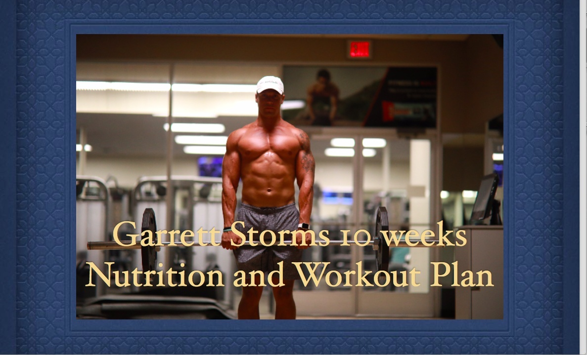 10 Week Diet/Nutrition and Workout Plan