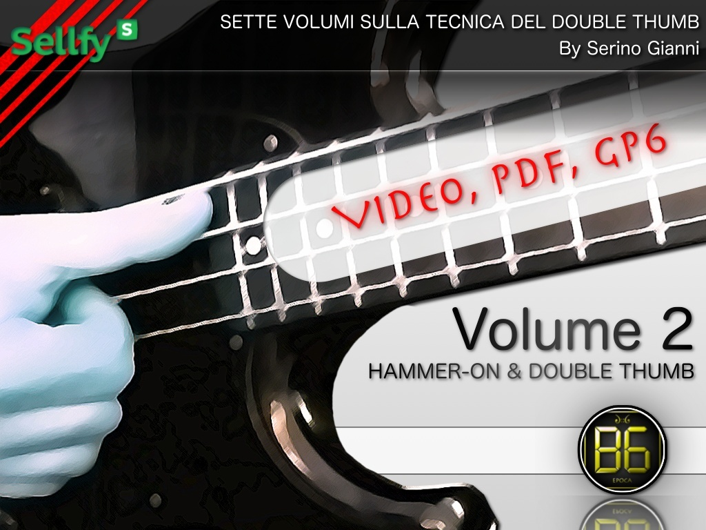VOL 2 - HAMMER-ON & DOUBLE THUMB (VIDEO, PDF, GP6)