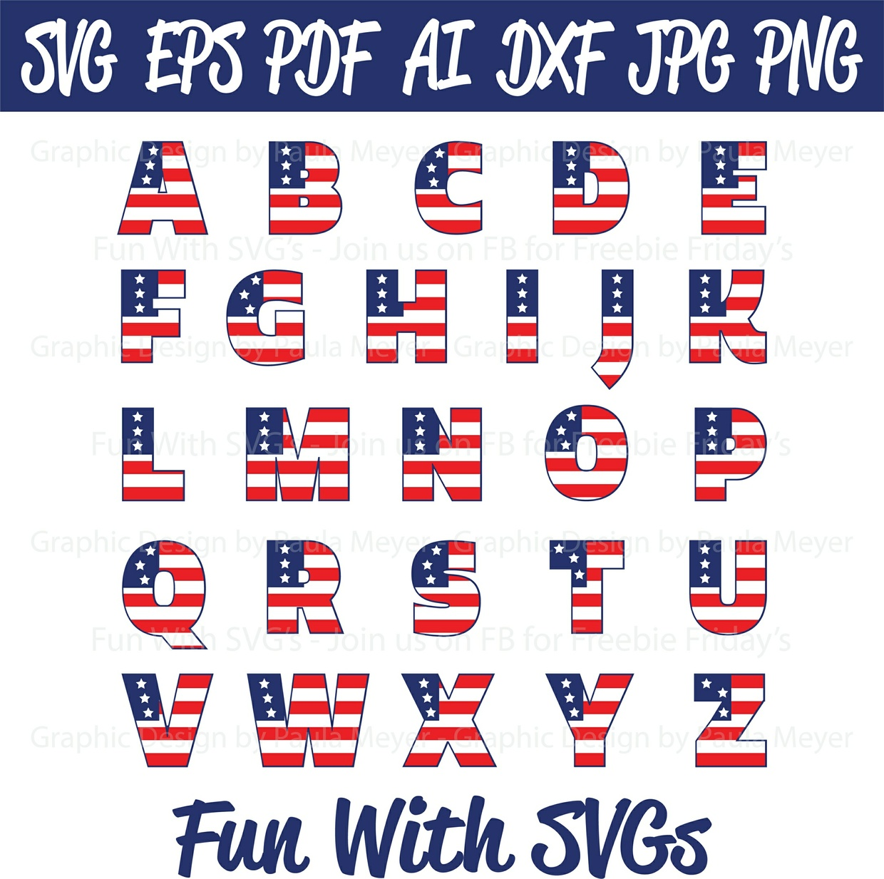 Patriotic Flag Alpha Set - SVG Cut File, High Resolution Printable Graphics and Editable Vector Art