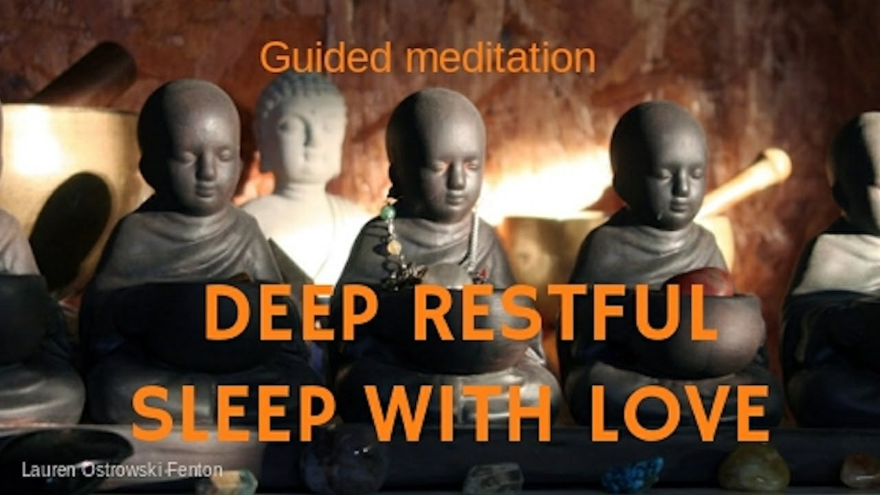 DEEP RESTFUL SLEEP WITH LOVE - guided meditation