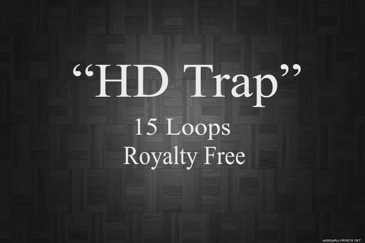 """HD Trap"" 15 Royalty Free Loops"