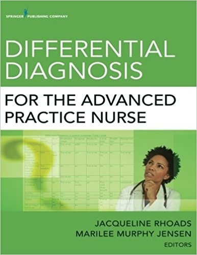 Differential Diagnosis for the Advanced Practice Nurse 1st Edition  ( PDF, Instant download )