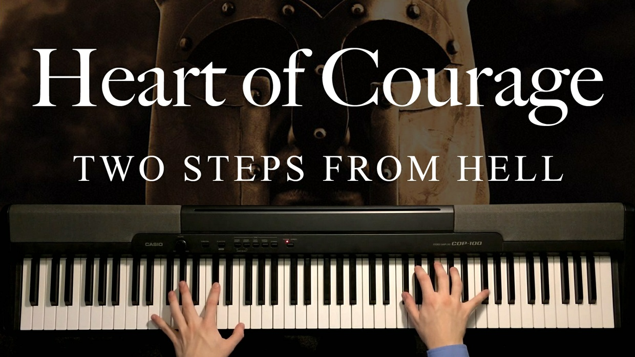 Heart of Courage Piano Sheet Music (Two Steps From Hell)