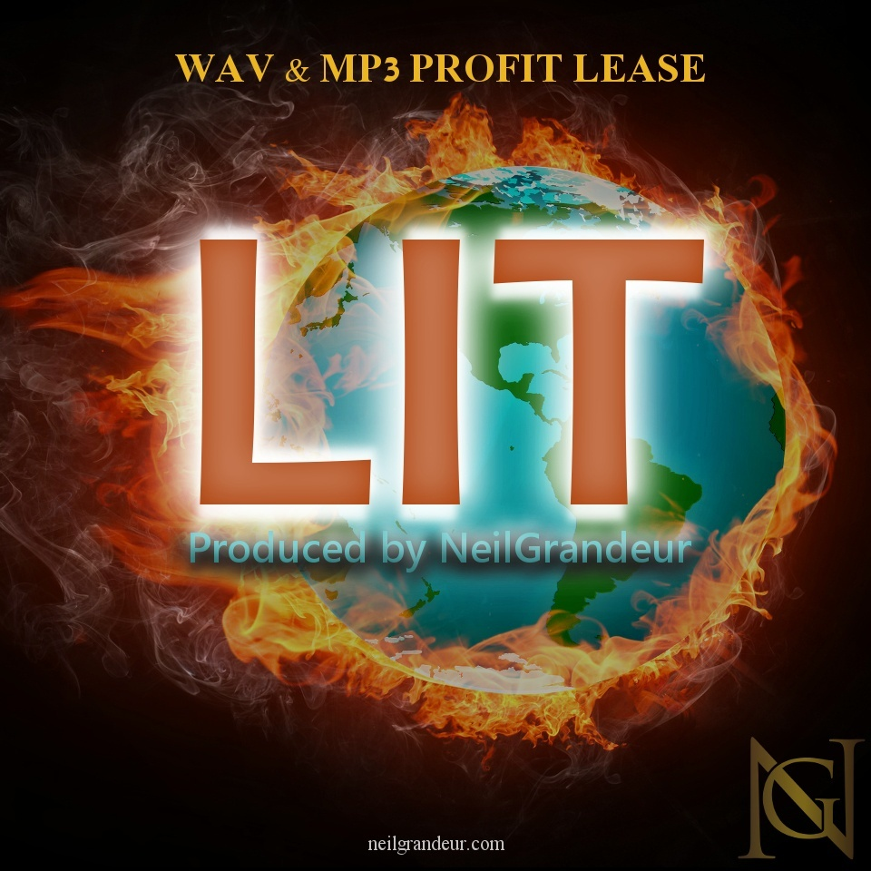 Lit [Produced by NeilGrandeur] - Wav Standard Lease
