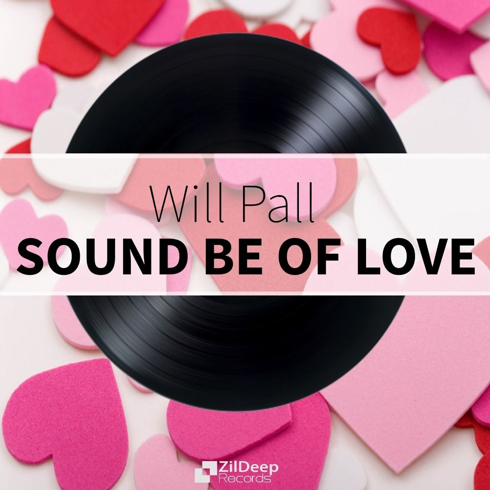 Will Pall - Sound Be Of Love