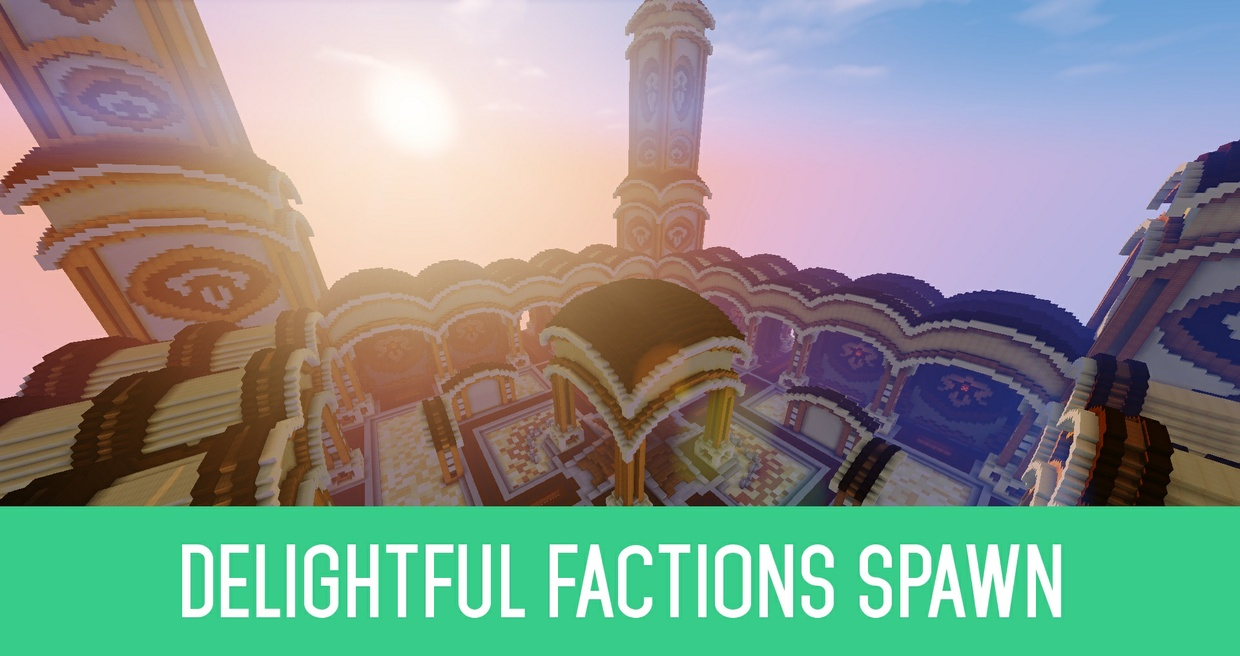 Delightful Factions Spawn