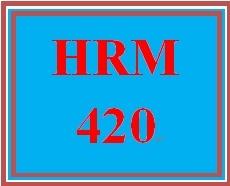 HRM 420 Week 4 Stress Reduction Plan