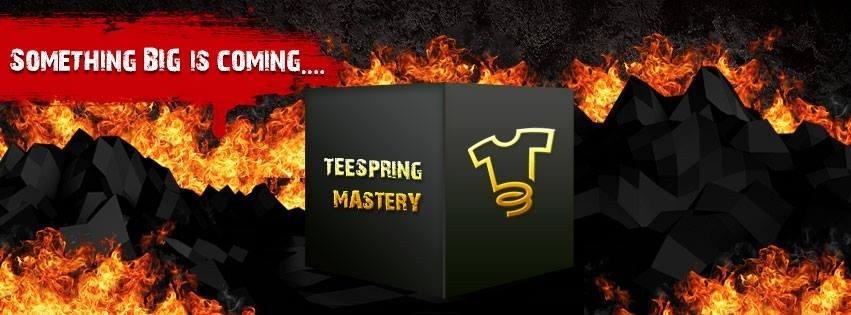 Teespring Mastery New V4
