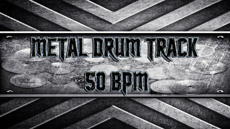 Metal Drum Track 50 BPM