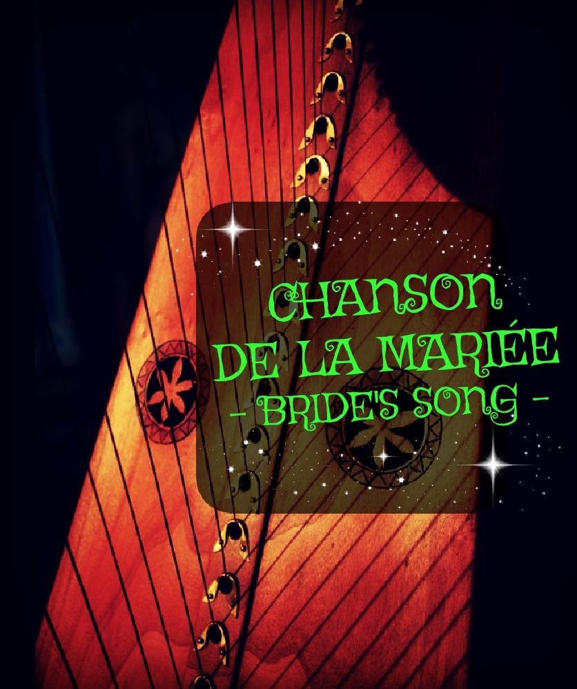 250-CHANSON DE LA MARIÉE 34S / BRIDE'S SONG PACK
