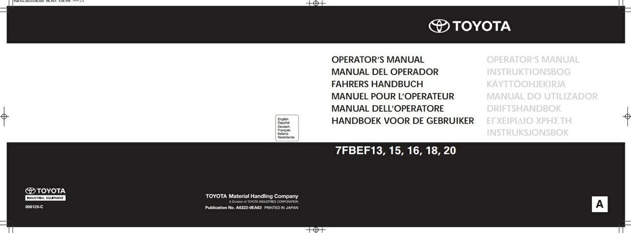 Toyota Forklift Truck 7FBEF13, 7FBEF15, 7FBEF16, 7FBEF18, 7FBEF20 Operating, Maintenance Manual