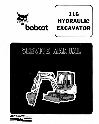 Bobcat 116 Hydraulic Excavator Repair Service Manual INSTANT DOWNLOAD