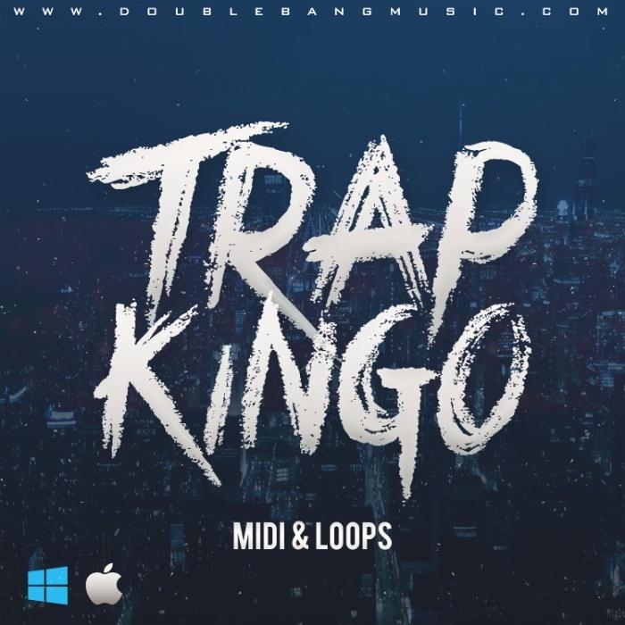 Double Bang Music - Trap Kingo [MIDI   WAV Loops]