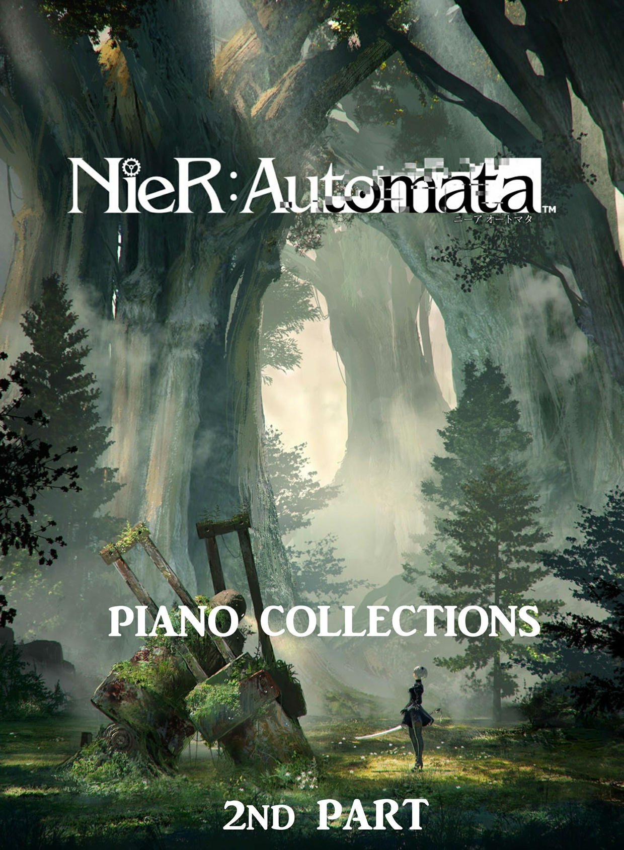 NieR Automata - Piano Collections (Part 2)