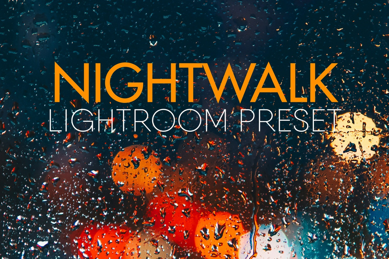 NIGHTWALK Lightroom Preset