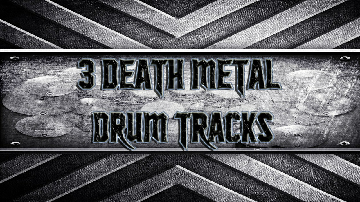 3 Death Metal Drum Tracks