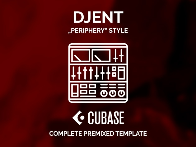 CUBASE PREMIXED TEMPLATE - Periphery style